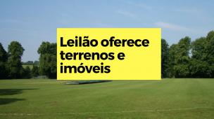 Leilão oferece terrenos e imóveis