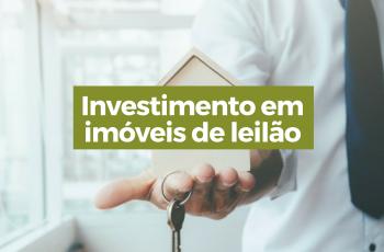 Investimento em imóveis de leilão